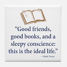 Good Friends, Good Books - Tile Coaster
