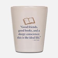 Good Friends, Good Books - Shot Glass