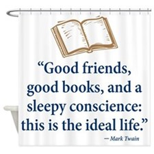 Good Friends, Good Books - Shower Curtain