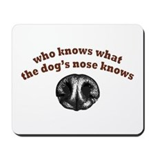 Dog Nose Knows Mousepad