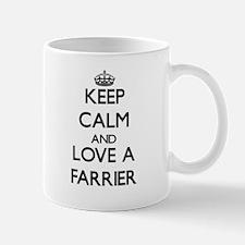 Keep Calm and Love a Farrier Mugs