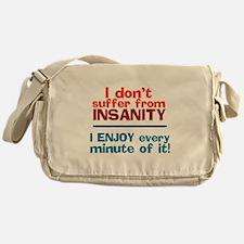 I dont Suffer Messenger Bag