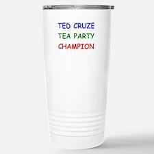Ted Cruze Tea Party Champion Travel Mug