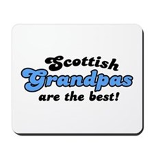 Scottish Grandpas are the Best Mousepad