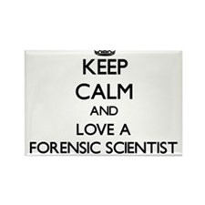 Keep Calm and Love a Forensic Scientist Magnets
