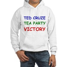 Ted Cruze Tea Party Victory Hoodie