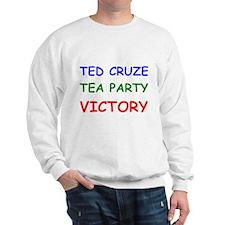 Ted Cruze Tea Party Victory Sweatshirt