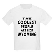The Coolest People Are From Wyoming T-Shirt