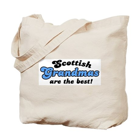 Scottish Grandmas are the Best Tote Bag