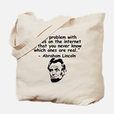 Abraham Lincoln Internet Quote Tote Bag