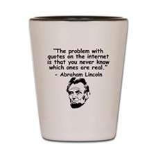 Abraham Lincoln Internet Quote Shot Glass