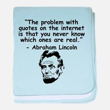 Abraham Lincoln Internet Quote baby blanket