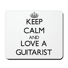 Keep Calm and Love a Guitarist Mousepad