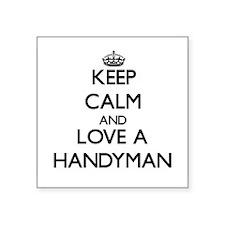 Keep Calm and Love a Handyman Sticker
