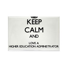 Keep Calm and Love a Higher Education Administrato