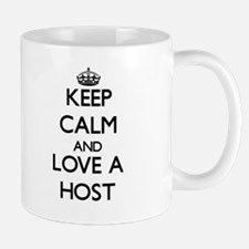 Keep Calm and Love a Host Mugs