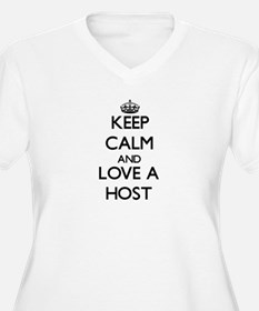 Keep Calm and Love a Host Plus Size T-Shirt