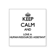Keep Calm and Love a Human Resources Assistant Sti