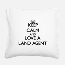 Keep Calm and Love a Land Agent Square Canvas Pill