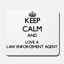 Keep Calm and Love a Law Enforcement Agent Mousepa