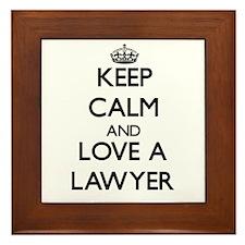 Keep Calm and Love a Lawyer Framed Tile