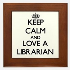 Keep Calm and Love a Librarian Framed Tile
