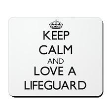 Keep Calm and Love a Lifeguard Mousepad