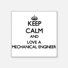 Keep Calm and Love a Mechanical Engineer Sticker
