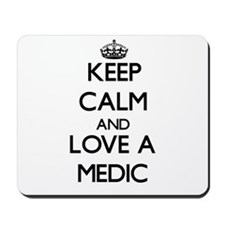Keep Calm and Love a Medic Mousepad