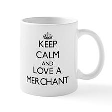 Keep Calm and Love a Merchant Mugs