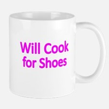 WILL COOK FOR SHOES 2 Mugs