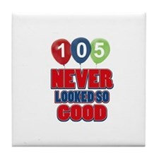 105 never looked so good Tile Coaster
