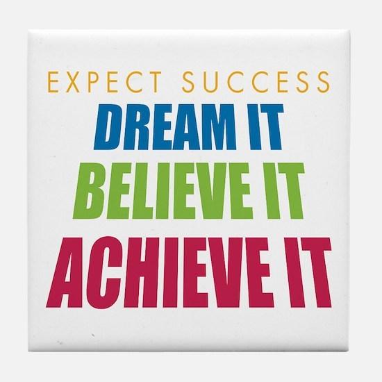 Expect Success Tile Coaster