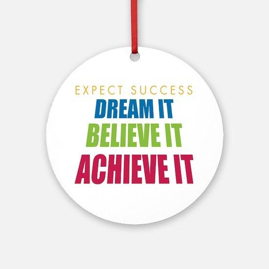 Expect Success Ornament (Round)