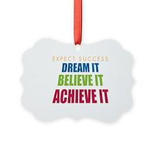 Expect Success Ornament