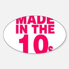 Made in the 10s Decal