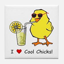 Love Cool Chicks Tile Coaster