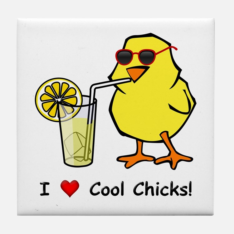 Love Cool Chicks Tile Coaster