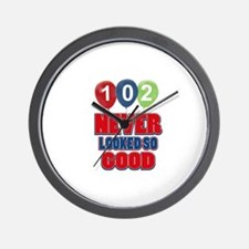 102 never looked so good Wall Clock
