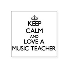 Keep Calm and Love a Music Teacher Sticker