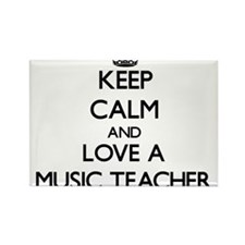 Keep Calm and Love a Music Teacher Magnets
