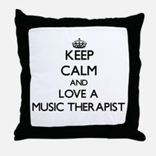 Keep Calm and Love a Music Therapist Throw Pillow