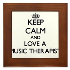 Keep Calm and Love a Music Therapist Framed Tile