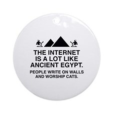 The Internet Is A Lot Like Ancient Egypt Ornament