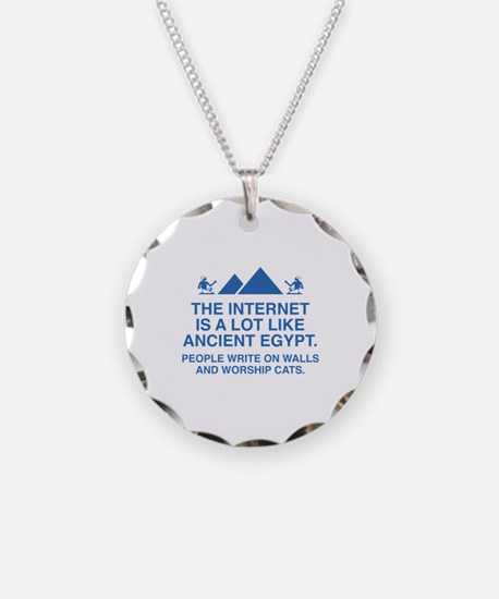 The Internet Is A Lot Like Ancient Egypt Necklace