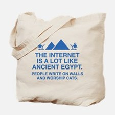 The Internet Is A Lot Like Ancient Egypt Tote Bag