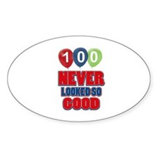 100 never looked so good Decal