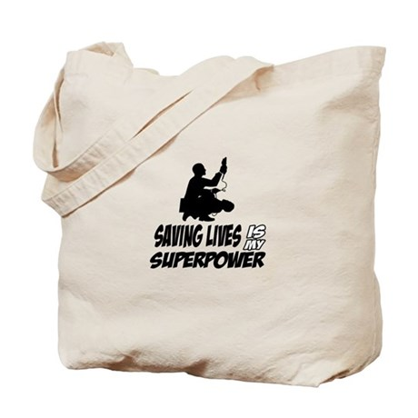 Saving lives is my Superpower Tote Bag