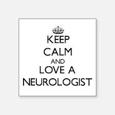 Keep Calm and Love a Neurologist Sticker