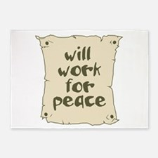 Will Work for Peace 5'x7'Area Rug